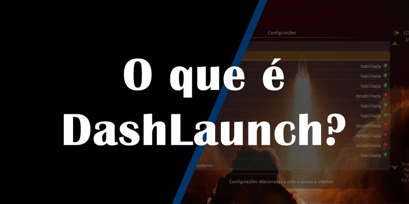 O que é DashLaunch?